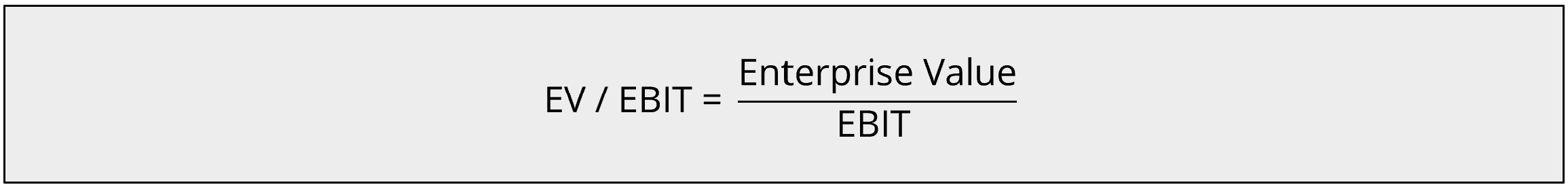 EV / EBIT Formula